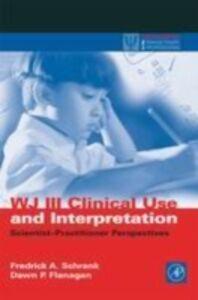 Foto Cover di WJ III Clinical Use and Interpretation, Ebook inglese di  edito da Elsevier Science