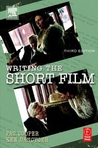 Ebook in inglese Writing the Short Film Cooper, Patricia , Dancyger, Ken