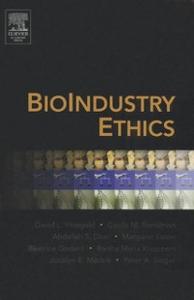 Ebook in inglese BioIndustry Ethics Bensimon, Cecile M , Daar, Abdallah S. , Eaton, Margaret L. , Finegold, David L.