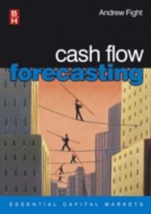 Ebook in inglese Cash Flow Forecasting Fight, Andrew