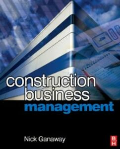 Ebook in inglese Construction Business Management Ganaway, Nick B.