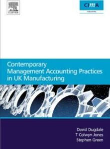 Ebook in inglese Contemporary management accounting practices in UK manufacturing Dugdale, David