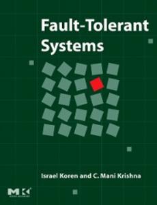 Ebook in inglese Fault-Tolerant Systems Koren, Israel , Krishna, C. Mani