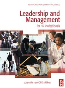Ebook in inglese Leadership and Management for HR Professionals Fagg, Roger , Porter, Keith , Smith, Paul
