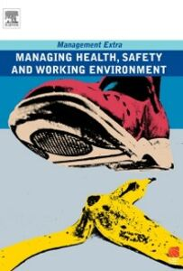 Foto Cover di Managing Health, Safety and Working Environment, Ebook inglese di Elearn, edito da Elsevier Science