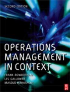 Ebook in inglese Operations Management in Context Azhashemi, Masoud , Galloway, Les , Rowbotham, Frank