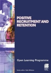 Ebook in inglese Positive Recruitment & Retention CMIOLP Williams, Kate