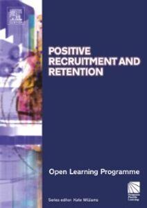 Foto Cover di Positive Recruitment & Retention CMIOLP, Ebook inglese di Kate Williams, edito da Elsevier Science