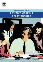 Positive Working Relationships