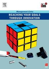 Reaching Your Goals Through Innovation