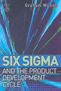 Ebook in inglese Six Sigma and the Product Development Cycle Wilson, Graham