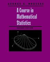 Course in Mathematical Statistics