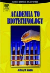 Ebook in inglese Academia to Biotechnology Gimble, Jeffrey M