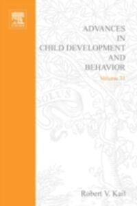 Foto Cover di Advances in Child Development and Behavior, Ebook inglese di  edito da Elsevier Science