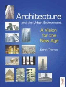 Ebook in inglese Architecture and the Urban Environment Thomas, Derek