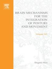 Brain Mechanisms for the Integration of Posture and Movement