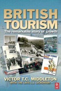 Ebook in inglese British Tourism Lickorish, Leonard J , Middleton, Victor T.C.