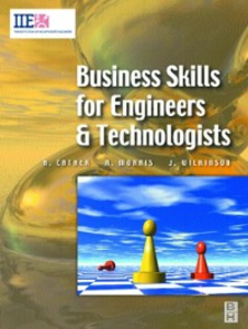 Ebook in inglese Business Skills for Engineers and Technologists Cather, Harry , Morris, Richard Douglas , Wilkinson, Joe