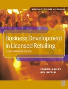 Ebook in inglese Business Development in Licensed Retailing Lashley, Conrad , Lincoln, Guy