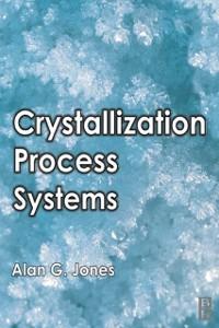 Ebook in inglese Crystallization Process Systems Jones, Alan G.