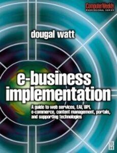 Ebook in inglese E-business Implementation: Watt, Dougal