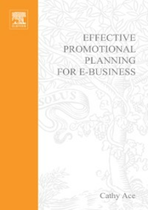 Ebook in inglese Effective Promotional Planning for e-Business Ace, Cathy