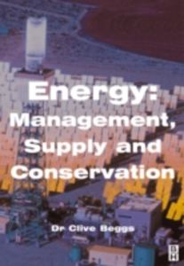 Ebook in inglese Energy: Management, Supply and Conservation Beggs, Clive