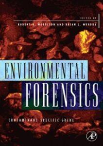 Ebook in inglese Environmental Forensics Morrison, Robert D. , Murphy, Brian L.
