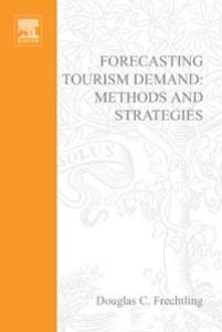 Ebook in inglese Forecasting Tourism Demand Frechtling, Douglas