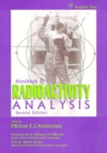 Foto Cover di Handbook of Radioactivity Analysis, Ebook inglese di Michael F. L'Annunziata, edito da Elsevier Science