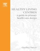 Healthy Living Centres