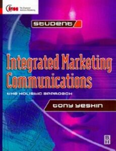 Ebook in inglese Integrated Marketing Communications Yeshin, Tony