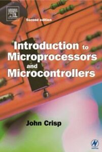 Ebook in inglese Introduction to Microprocessors and Microcontrollers Crisp, John