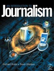 Foto Cover di Introduction to Journalism, Ebook inglese di Trevor Ibbotson,Richard Rudin, edito da Elsevier Science