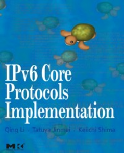 Ebook in inglese IPv6 Core Protocols Implementation Jinmei, Tatuya , Li, Qing , Shima, Keiichi