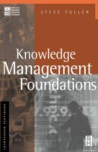 Foto Cover di Knowledge Management Foundations, Ebook inglese di Steve Fuller, edito da Elsevier Science