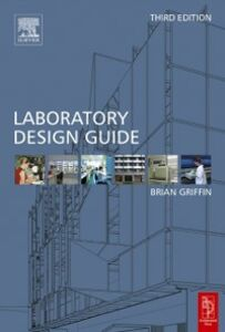 Ebook in inglese Laboratory Design Guide Griffin, Brian