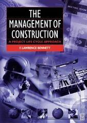 Management of Construction: A Project Lifecycle Approach