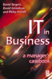 Ebook in inglese IT in Business: A Business Manager's Casebook Grimshaw, David , Powell, Philip , TARGETT, D.
