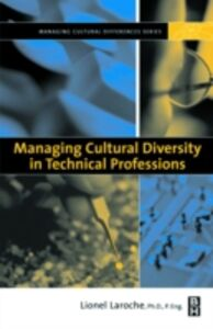 Foto Cover di Managing Cultural Diversity in Technical Professions, Ebook inglese di Lionel Laroche, edito da Elsevier Science