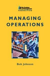 Ebook in inglese Managing Operations Hart, Alan , Johnson, Bob