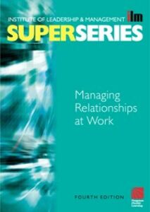 Ebook in inglese Managing Relationships at Work Super Series