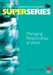 Managing Relationships at Work Super Series