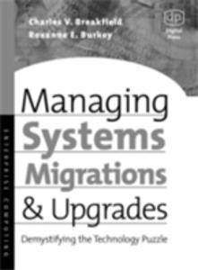 Ebook in inglese Managing Systems Migrations and Upgrades Breakfield, Charles , Burkey, Roxanne