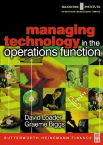 Ebook in inglese Managing Technology in the Operations Function Biggs, Graeme , Loader, David