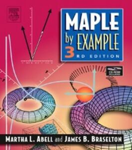 Ebook in inglese Maple By Example Abell, Martha L. , Braselton, James P.
