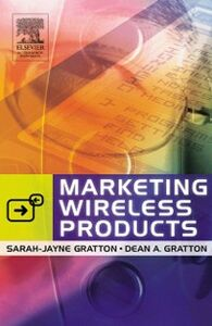 Foto Cover di Marketing Wireless Products, Ebook inglese di Dean A. Gratton,Sarah-Jayne Gratton, edito da Elsevier Science