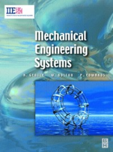 Ebook in inglese Mechanical Engineering Systems Bolton, William , Edwards, Peter , Gentle, Richard