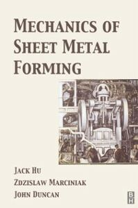 Ebook in inglese Mechanics of Sheet Metal Forming -, -