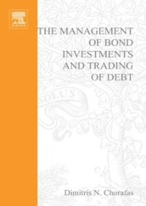 Ebook in inglese Management of Bond Investments and Trading of Debt Chorafas, Dimitris N.